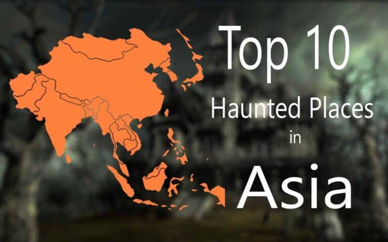 Top 10 Most Haunted Places in Asia