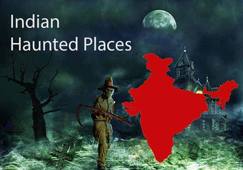 Top 10 Most Haunted Locations in India