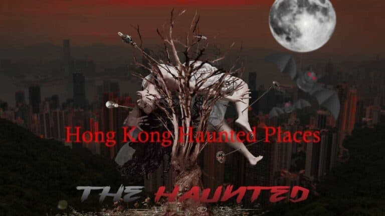 Top 10 Haunted Places In Hong Kong