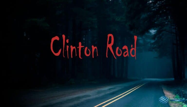 The Haunted Clinton Road – The Highway to the Hell